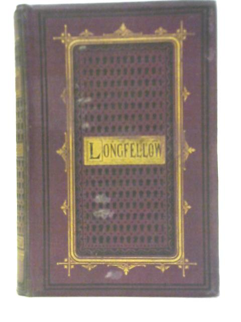 The Poetical Works of Henry W. Longfellow by Henry W. Longfellow