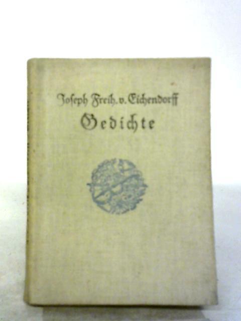 Gedichte by Joseph Freih. v. Eichendorff
