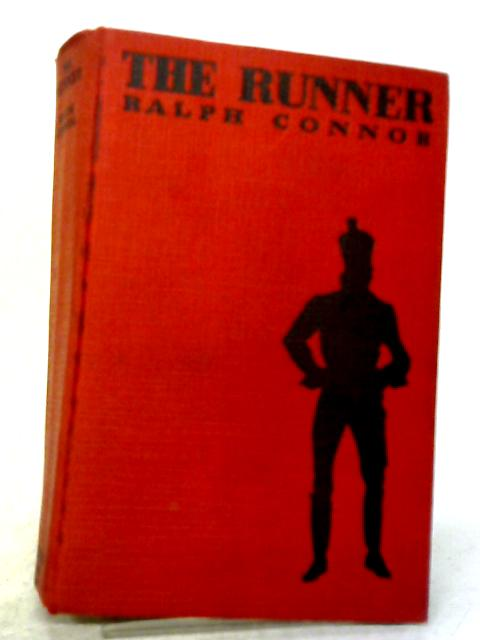 The Runner: A Romance Of The Niagaras By Ralph Connor