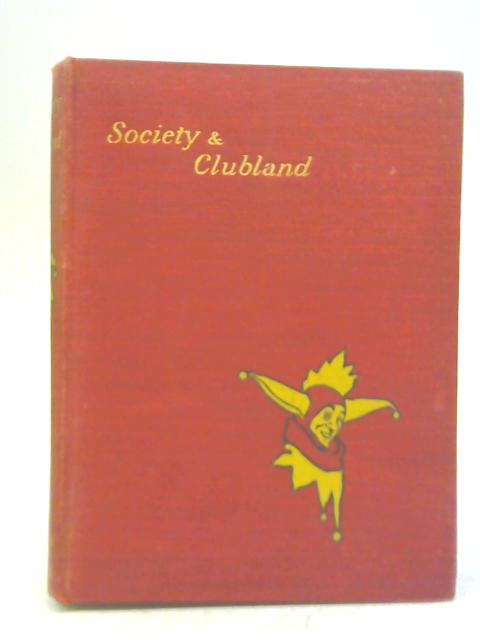 The Fun library. Society & Clubland By J. A. Hammerton