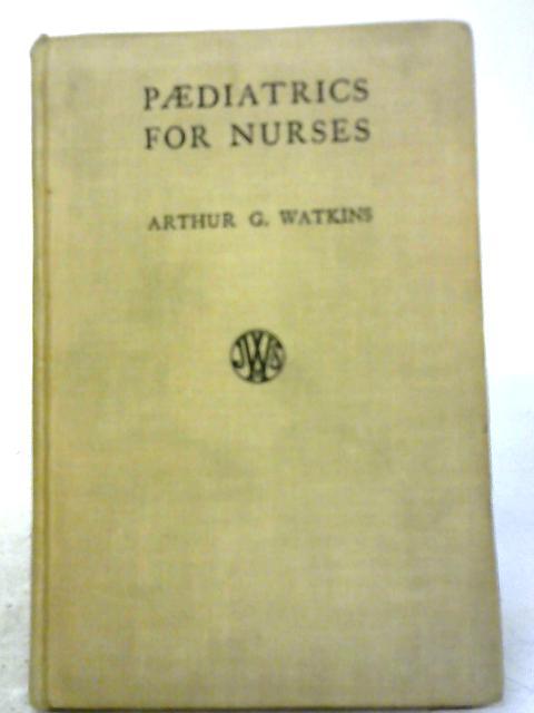 Paediatrics for Nurses by A Watkins