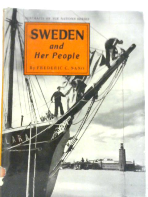 Sweden and Her People By Frederic Constantine Nano