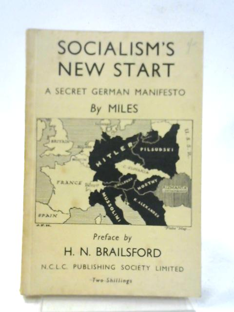 Socialism's New Start: A Secret German Manifesto by Miles