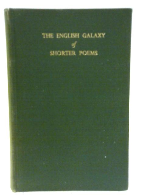 The English Galaxy of Shorter Poems by Gerald Bullett