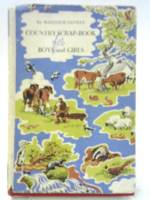 Country Scrap Book for Boys and Girls by Malcolm Saville