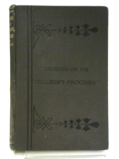 "Twenty Plain Lectures on the ""Pilgrim's Progress"" By Robert Nourse"