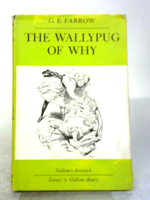 The Wallypug of Why By G. E. Farrow