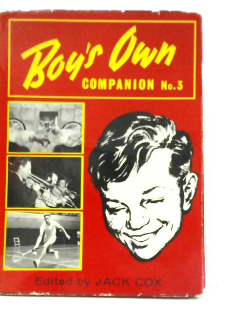 Boy's Own Companion No.3 By Jack Cox