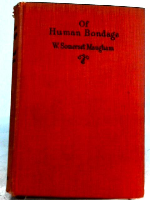 Of Human Bondage By W. S. Maugham