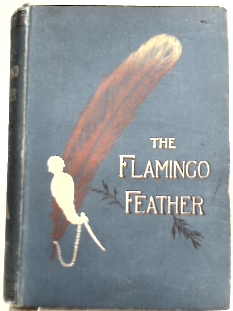 The Flamingo Feather By Kirk Munroe