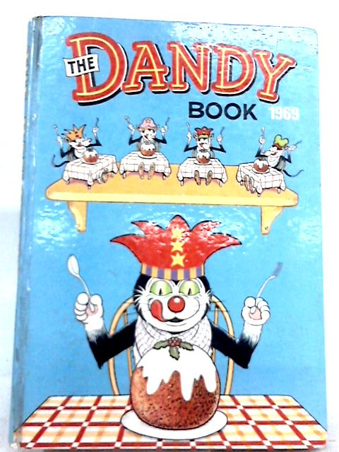 The Dandy Book 1969 By D. C. Thomson