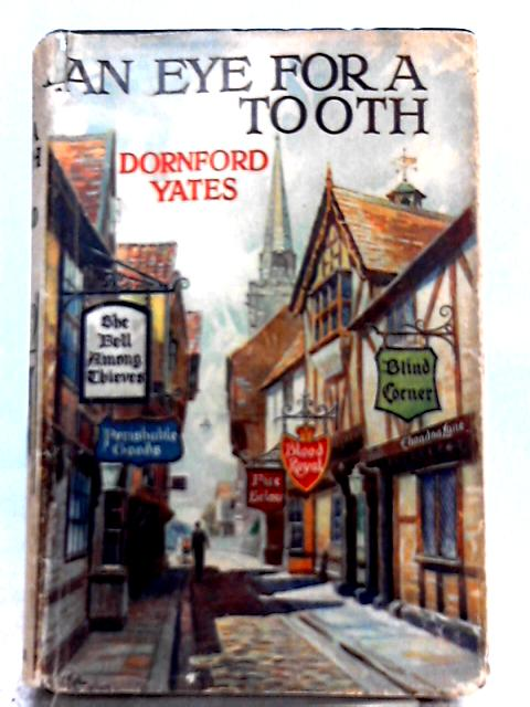 An Eye for a Tooth By Dornford Yates