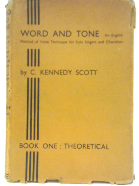 Word and Tone Book I By C K Scott