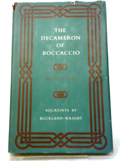 The Decameron of Giovanni Boccaccio The First Five Days Volumes One By Giovanni Boccaccio, Richard Aldington.