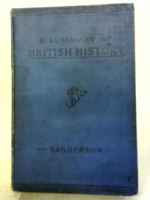 A Summary of British History By Edgar Sanderson