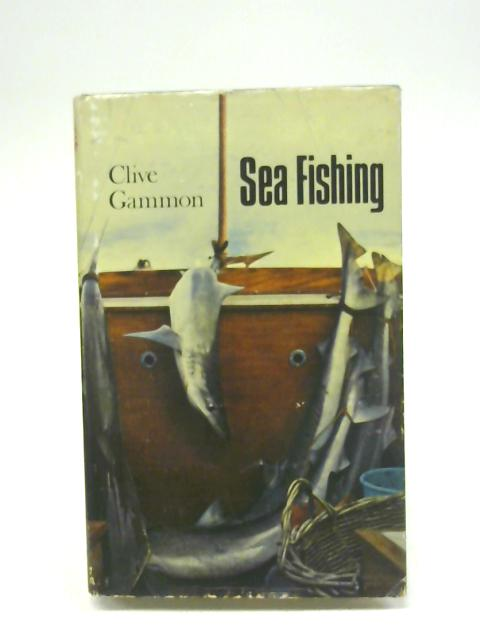 Sea Fishing By Clive Gammon