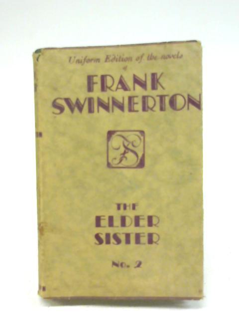 The Elder Sister By Frank Swinnerton