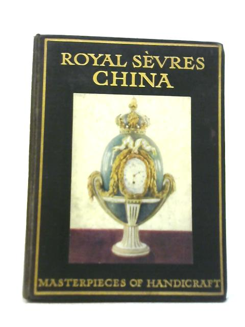 Royal Sèvres China By T. Leman Hare