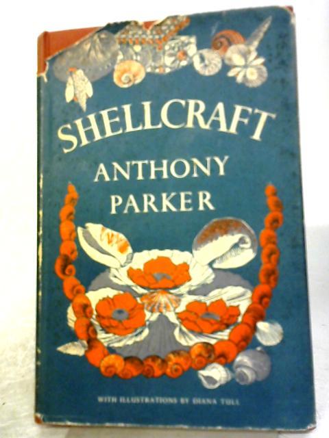 Shellcraft By Anthony Parker