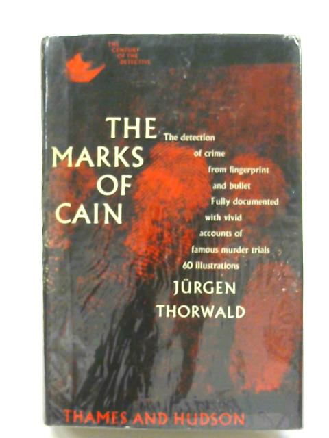 Marks of Cain By Thorwald, Jurgen