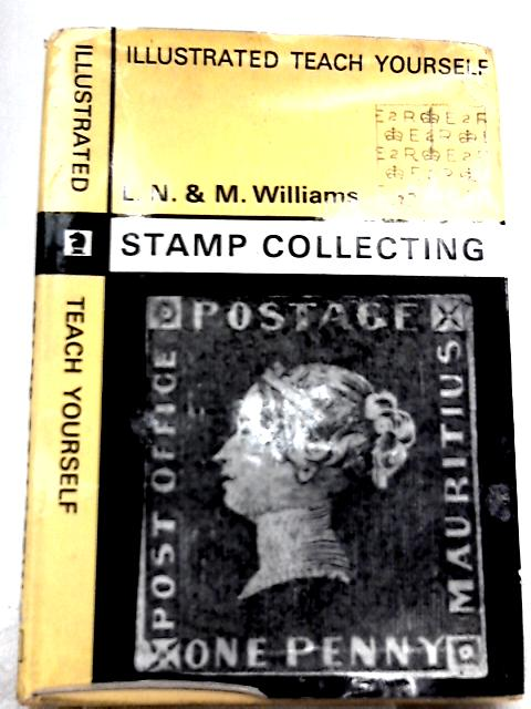 Stamp Collecting By L. N. and M. Williams