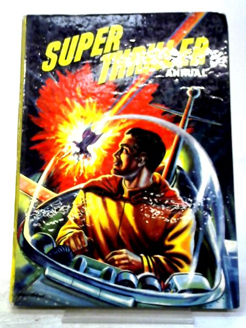 Super Thriller Annual By Anon