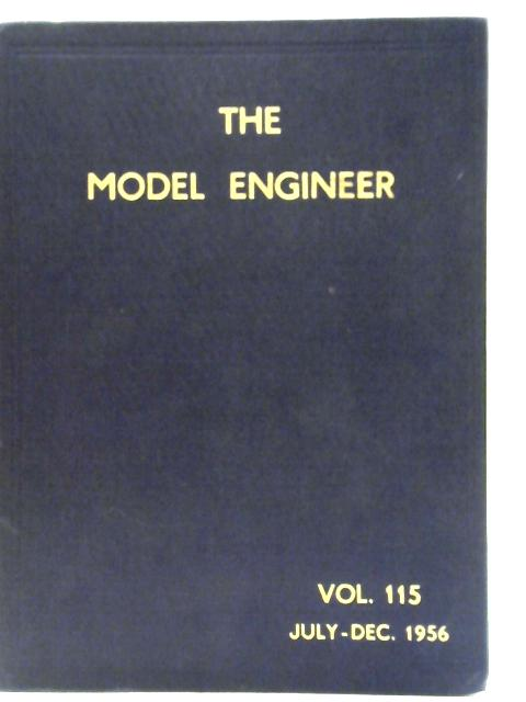 The Model Engineer Vol 115 July - December 1956 Nos. 276 - 2901 By Various