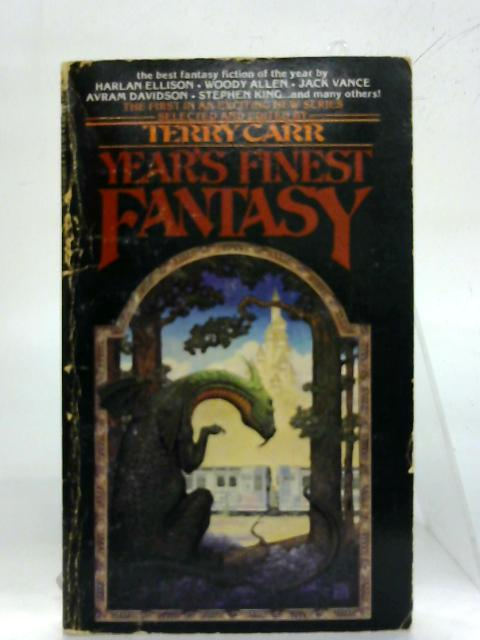 Year's Finest Fantasy. By Terry Carr (Ed.)