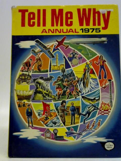 Tell Me Why Annual 1975 By IPC
