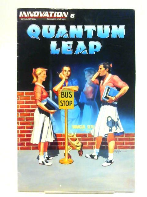 Quantum Leap Vol. 1, No.6 By Unstated