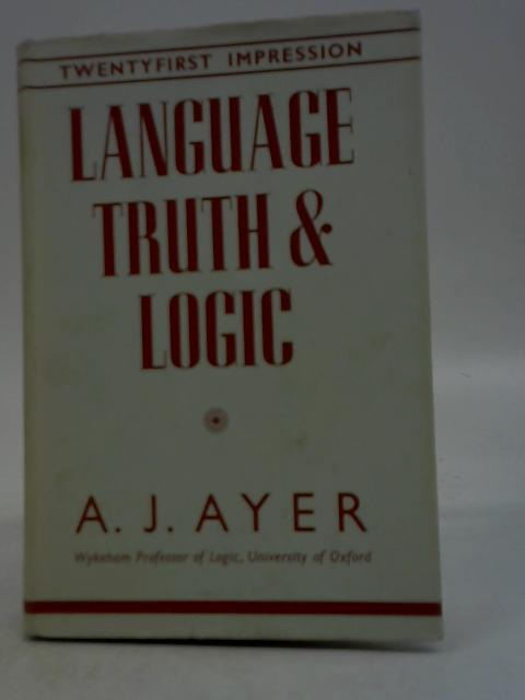 Language Truth & Logic By Alfred Jules Ayer