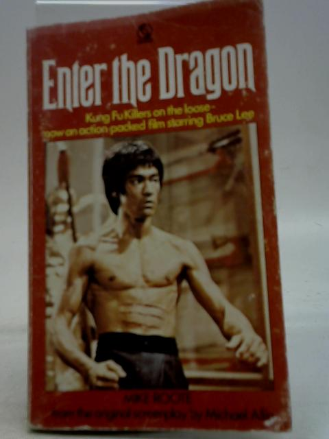 Enter the Dragon By Mike Roote