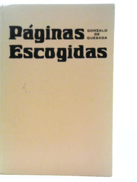 Paginas Escogidas By Gonzalo de Quesada