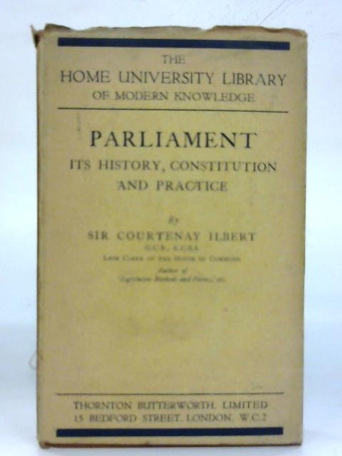 Parliament. By Sir Courtenay Ilbert
