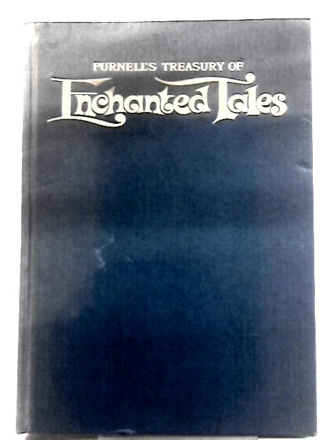 Purnell's Treasury of Enchanted Tales By Jane Carruth