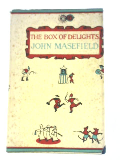 The Box of Delights or When the Wolves were Running By John Masefield