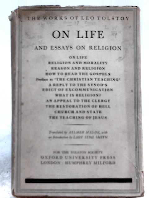 On Life and Essays on Religion By Leo Tolstoy