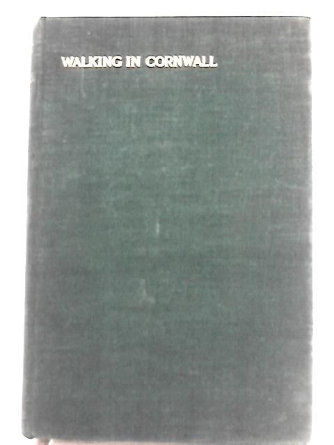 Walking in Cornwall By J. R. A. Hockin