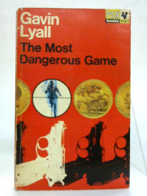 The Most Dangerous Game. By Gavin Lyall