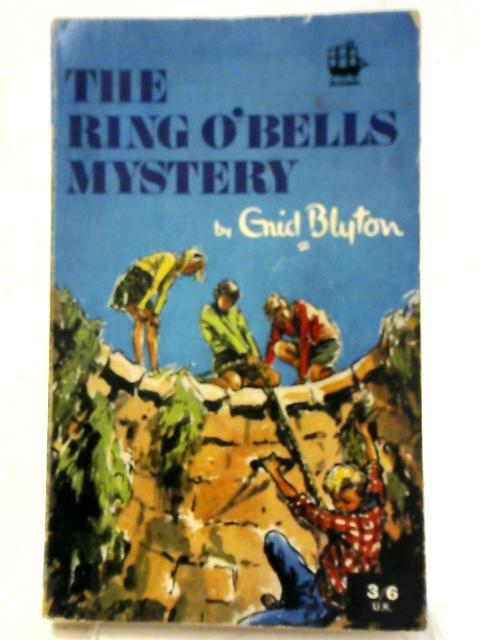 Ring o' Bells Mystery By Enid Blyton