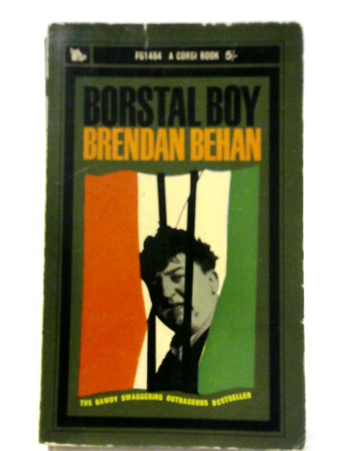 Borstal Boy By Brendan Behan