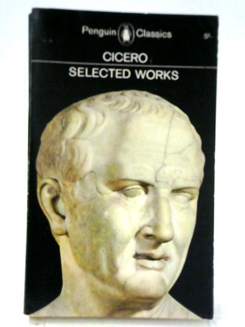 Selected Works: Against Verres By Marcus Tullius Cicero