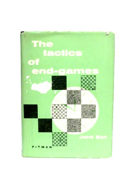 The Tactics of End-Games By Jeno Ban