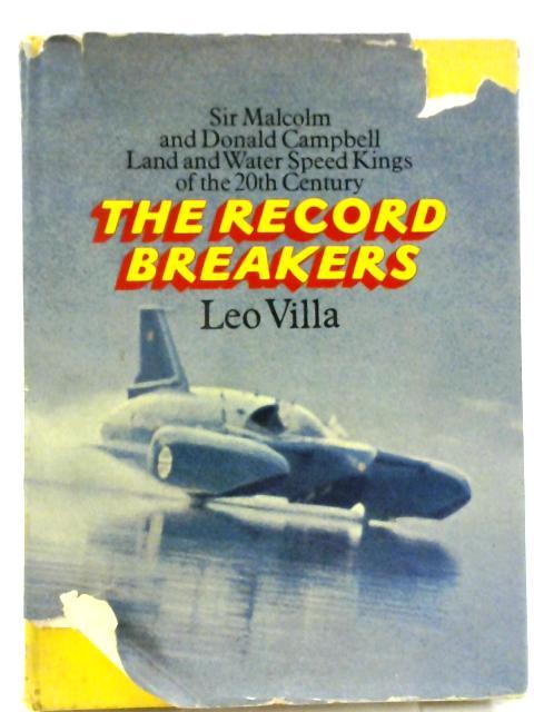 The Record Breakers By Leo Villa
