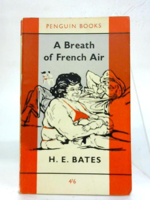 A Breath of French Air. By H. E. Bates