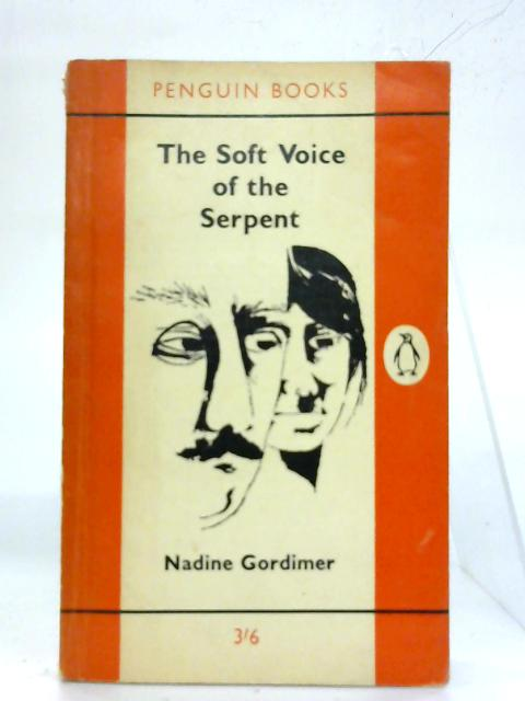 The soft voice of the serpent. By Nadine Gordimer