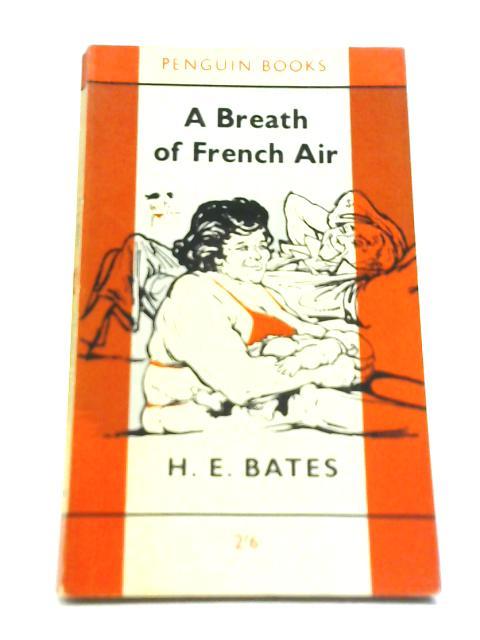 A Breath of French Air By H. E. Bates