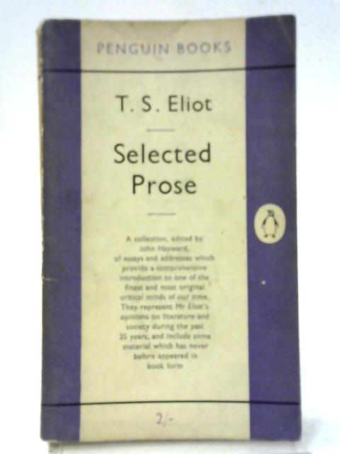 Selected Prose By T. S Eliot