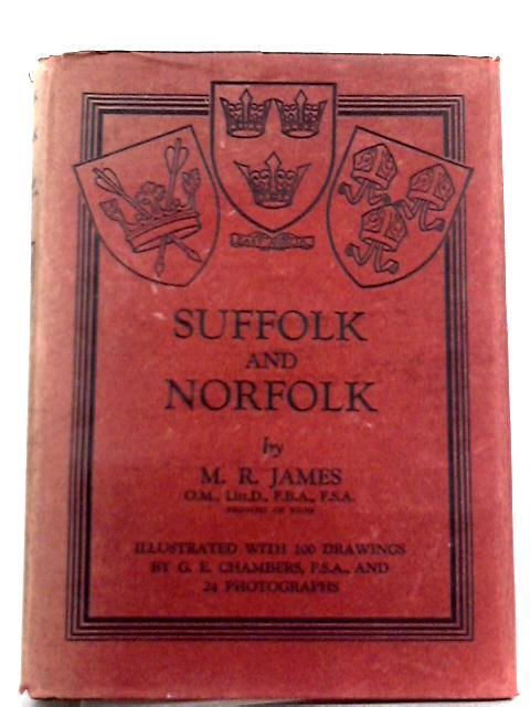 Suffolk and Norfolk By M. R. James