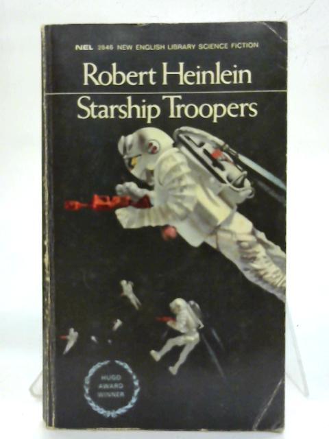 Starship Troopers. By Robert A. Heinlein